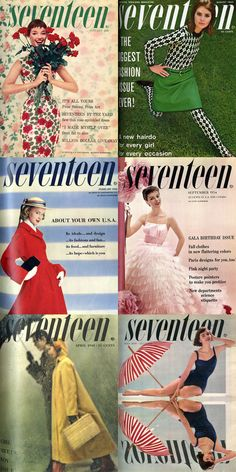 vintage seventeen magazine covers. these would be cute blown up to poster size in a teenager's room.