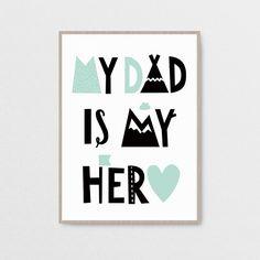 My Dad is My Hero #dad #hero #love #tata #father #milostudio #grafikadorzeczy #plakat #scandinavianstyle #typographic #poster #nurseryroom #pokojdziecka #posterbymilostudio #illustration #nurseryposter #dzienojca #tata #happyfathersday  © Milo Studio