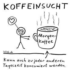Koffeinsucht | #islieb