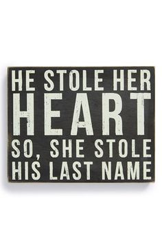 "Primitives by Kathy ""He Stole Her Heart' Box Sign available Cowboys and Angels Boutique, Sykesville MD"