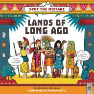 Title: Spot the Mistake: Lands of Long Ago, Author: AJ Wood