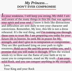 Don't ever compromise.... His princess