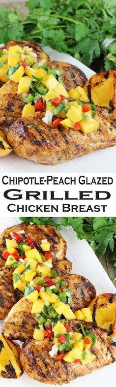Tender, juicy grilled boneless-skinless chicken breast with a Chipotle-Peach glaze.