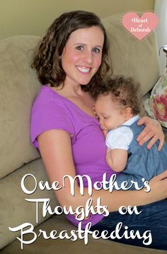 One Mother's Thoughts on Breastfeeding - The joys and challenges faced along the way. #breastfeeding #naturalmama #baby #pregnancy