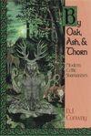 By Oak, Ash, & Thorn