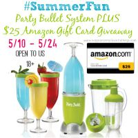 #SummerFun Party Bullet System PLUS $25 Amazon Gift Card #Giveaway