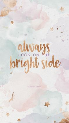 Always look on the bright side! Inspo | Inspirational quotes | Motivational quotes | Empowerment | F