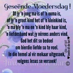 Best Birthday Wishes Quotes, Blessed Assurance, Afrikaanse Quotes, Goeie More, Gods Grace, Sweet Words, Mom Quotes, Animal Party, Happy Mothers Day