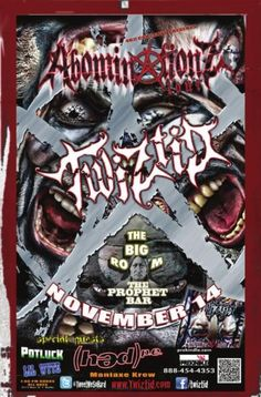 $31.00 | November 14 @ The Prophet Bar (Big Room) - TWIZTID 2012 ABOMINATIONZ TOUR