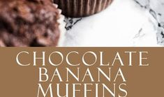 CHOCOLATE BANANA MUFFINS Apple Zucchini Muffins, Spinach And Feta Muffins, Cauliflower Muffins, Sweet Potato Muffins, Low Carb English Muffin, English Muffin Recipes, Buttermilk Muffins, Lemon Poppyseed Muffins, Maple Syrup Ingredients