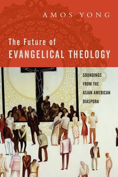 Book Review: The Future of Evangelical Theology