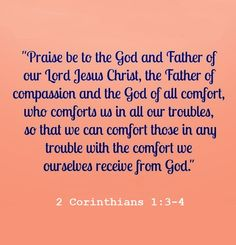 2 Corinthians 1:3-4                                                                                                                                                                                 More