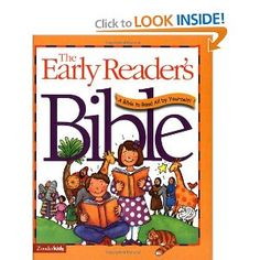 Early Readers Bible - This best-selling and child-friendly Bible is the best choice for a new reader.