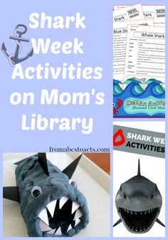 It's Shark Week on Mom's Library - From ABCs to ACTs