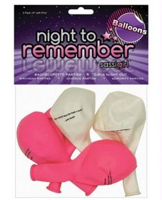 """Night to Remember 10"" Balloons w/Print - Pack of 5 by sassigirl""  $3.95  ""It's ladies night any night with Night to Remember, the perfect formula for bachelorette parties, girls night out, birthdays, divorce parties, sorority parties or any occasion where a sprinkling sass is needed. you will love being in the spotlight with items like this five-pack of 10"" party balloons emblazoned with sassy sayings from Night to Remember by sassigirl!"""