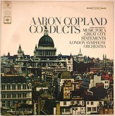 AARON COPLAND , THE LONDON SYMPHONY ORCHESTRA - Aaron Copland Conducts ...