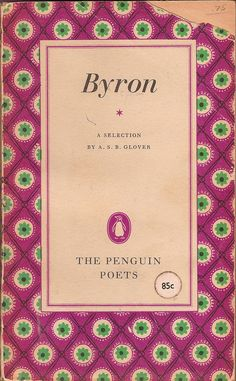 Collection of poems by Lord Byron.  From the Penguin Poets collection.  Paperback, slightly worn, one page of markings. 1952.