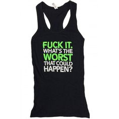 PERFECT for those days when you just don't give a F*CK! Pick up this tank top ON SALE today at Rebel Circus! BUY HERE NOW —>>> http://www.rebelcircus.com/worst-women-s-tank-top.html