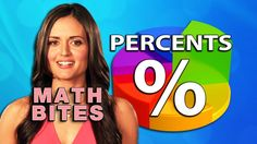 Percents -  Math Bites with Danica McKellar - Good discussion of percents and discounts.