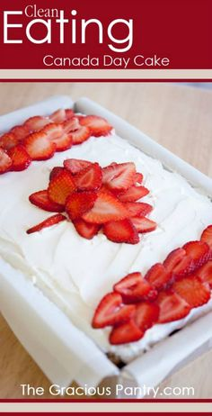 Clean Eating Canada Day Cake (Could likely sub the honey for an alternative such as .brown rice syrup, agave syrup, etc. Canada Day 150, Happy Canada Day, Canada Canada, Canada Day Crafts, Canada Day Party, Cake Recipes, Dessert Recipes, Delicious Desserts, Canadian Food