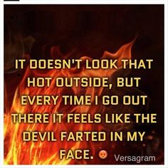 funny quotes hot outside