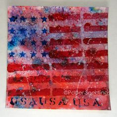 Paper Seedlings: HAPPY BIRTHDAY USA