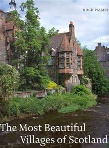 The Most Beautiful Villages Of Scotland - Books From Scotland. Wishlist.