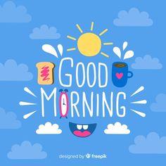 Bonito fondo caligráfico de buenos días | Free Vector #Freepik #freevector #fondo #cafe #nube #azul Good Morning Letter, Good Morning Quotes For Him, Good Morning Images Hd, Good Morning Inspirational Quotes, Good Morning Coffee, Good Morning Flowers, Good Morning Messages, Good Morning Greetings, Good Morning Good Night