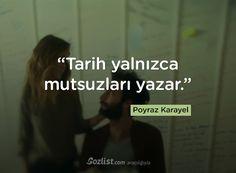 """""""Tarih yalnızca mutsuzları yazar."""" #poyraz #karayel #replikleri #sözleri #dizi #film #final #veda"""