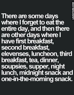 There are some days where I forget to eat the entire-day #funnypictures #lmao #hilarious #funnypics  #somedays #eat #snack #breakfast #mightnightsnack