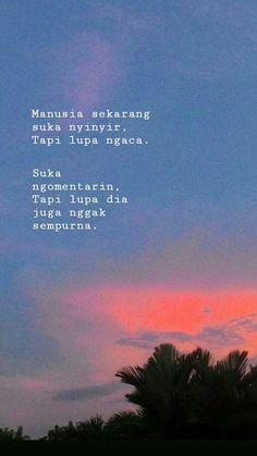Quotes Lucu, Quotes Galau, Jokes Quotes, Funny Quotes, Reminder Quotes, Self Reminder, Daily Quotes, Best Quotes, Life Quotes