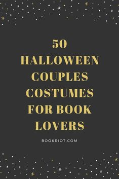 If you love books and reading, you'll love these great Halloween couples costumes.  bookish costumes | halloween couples costumes | couples costume ideas | couples costumes for book lovers