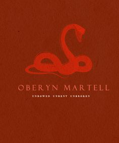 Oberyn Martell (A Feast for Crows) - personal sigil. Elia Martell was his sister. He's looking for vengeance!