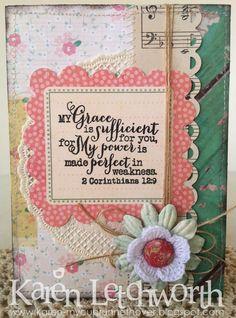 Card by Karen L.using 2 Corinthians 12:9 from Verve.  #vervestamps