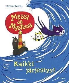 Ninka Reittu: Messi ja Mysteeri - Kaikki järjestyy!