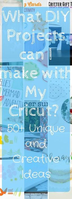 Over 50 unique and creative DIY projects to make with a Cricut