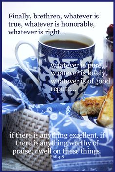 A LESSON ON GODLY THINKING - morning cup of coffee.....