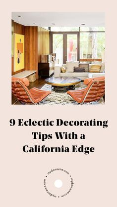 How to master California eclectic decorating.