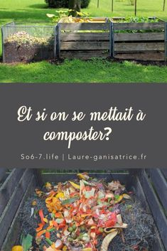 Et si on se mettait à composter – Garden & Tips Potager Bio, Potager Garden, Garden Compost, Garden Landscaping, Laura Lee, How To Make Compost, Making Compost, Vertical Vegetable Gardens, Patio Makeover