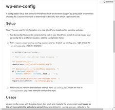A configuration setup that allows for WordPress multi-environment support by giving each envorinment of config file. Each environment is determined by the URL from which it serves the site.