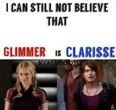 I will never get over this. It's really weird too because glimmer and Clarisse act almost the same.