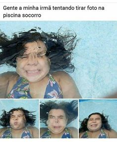 People my sister trying to take a photo in the pool help 100 Memes, Stupid Funny Memes, Best Memes, Funny Images, Funny Photos, Laugh A Lot, Just Smile, Otaku Anime, Pranks