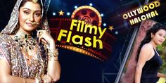 Watch the program Filmy Flash which brings you the latest news on Ollywood covering filmy gossips, chats with celebrity, news on films & happening in the lives of Odia stars