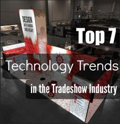 Engagement is a key buzzword when designing marketing strategies for tradeshow events. Technology features have become a major part of tradeshow displays for innovative exhibitors, helping to enhance recognition for brands, products, and companies. To help determine the best marketing investments for your next show, we created a list detailing seven of the top tech trends that are becoming trade show industry standards!