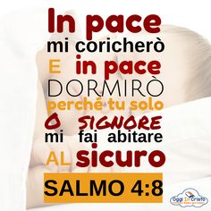 Salmo 4:8  Sogni d'oro  Oggi in Cristo Peaceful Words, Beautiful Prayers, Prayer Quotes, Jesus Loves Me, Cristiano, Quotes About God, Trust God, Christianity, Bible Verses