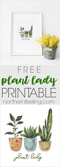 Free Plant Lady Printable #2 - Northern Feeling Free Printable Art, Free Printables, Free Art Prints, Free Plants, Chalkboard Art, Christmas Gift Tags, Home Art, House Plants, Napkin Ideas