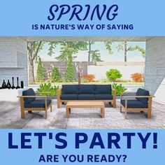 The first day of Spring is fast approaching and we think Springs a great time to party! Summer, Fall and Winter aren't bad either. Outdoor Furniture Sets, Furniture, Wicker Patio Furniture, Outdoor Living, Teak Outdoor, Outdoor Furniture, Home Decor, Style Carpet, Teak Outdoor Furniture