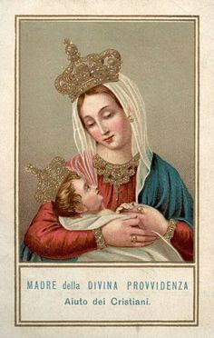 Italian holy card of Mary as the Mother of Divine Providence, with a strangely mature infant.