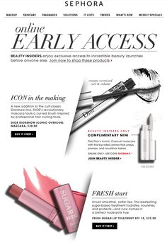 from the headline to the CTAs, copy speaks to exclusive benefits and encourages subscribers to become a Beauty Insider
