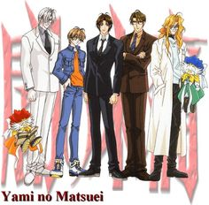 Yami no Matsuei AKA Descendants of Darkness. Still used to calling it by the Japanese name.